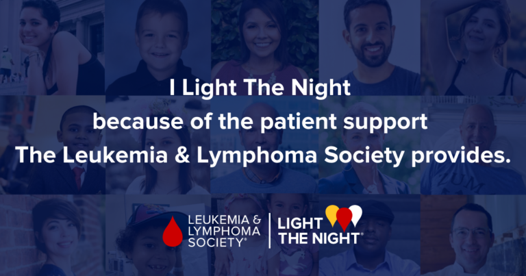 I #LightTheNight because @LLSUsa helps patients navigate their cancer treatment and ensures they have access to quality, affordable and coordinated care.